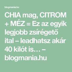 olvasztás zsírégető mellékhatások)