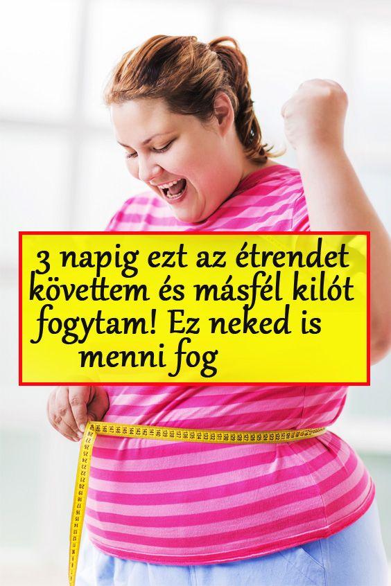 fogyni ne egyél egy hétig