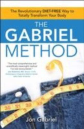 Gabriel-módszer - Ajándék CD-melléklettel - Testünk teljes átalakítása diéta nélkül!